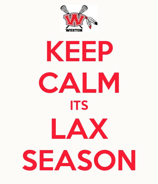 KEEP CALM ITS LAX SEASON