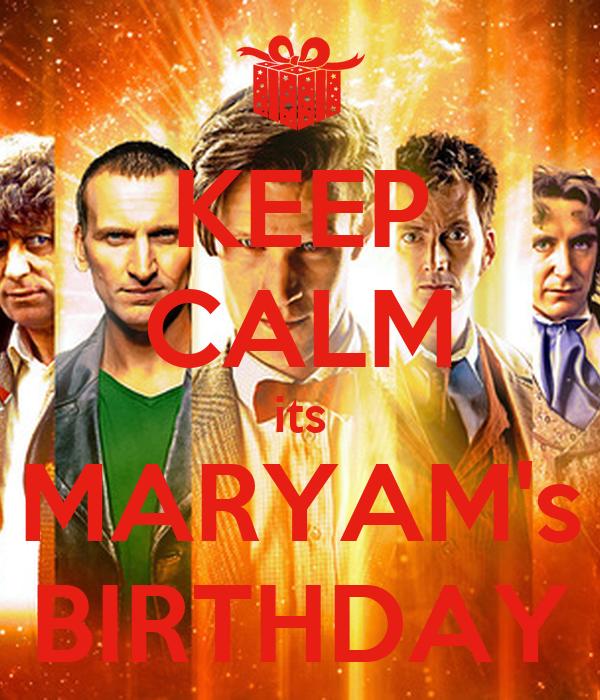 KEEP CALM its MARYAM's BIRTHDAY