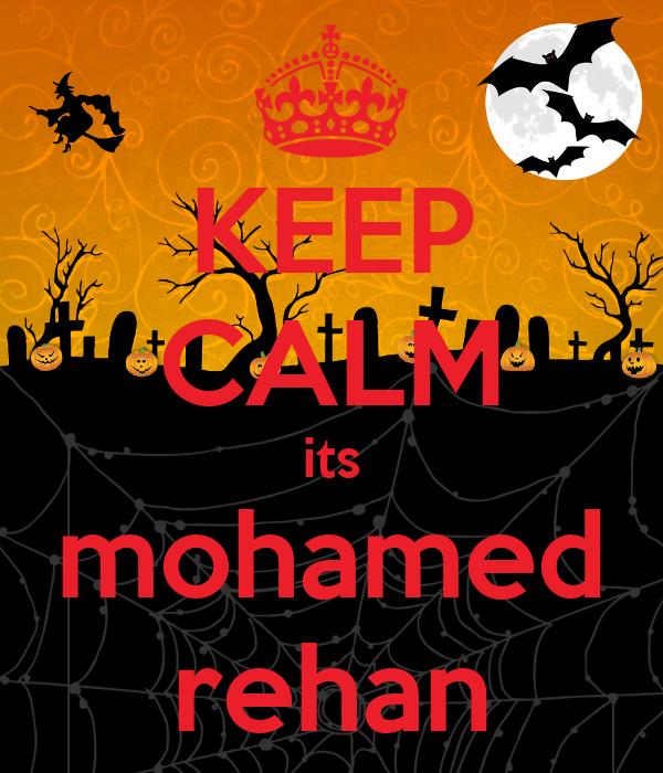 KEEP CALM its mohamed rehan