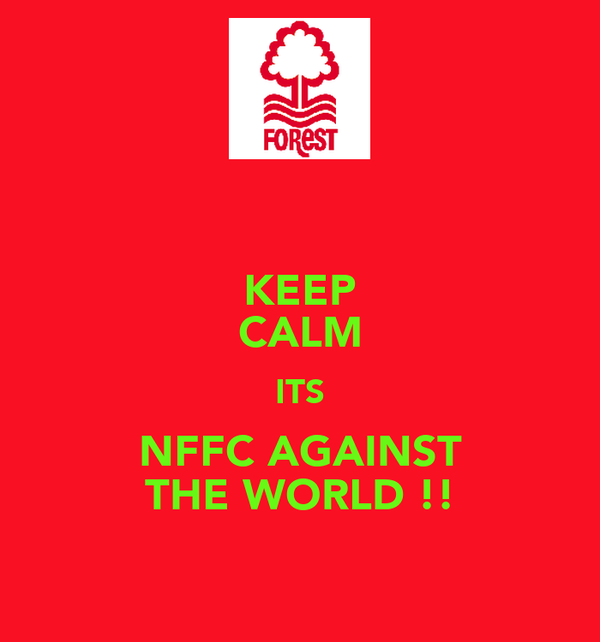 KEEP CALM ITS NFFC AGAINST THE WORLD !!