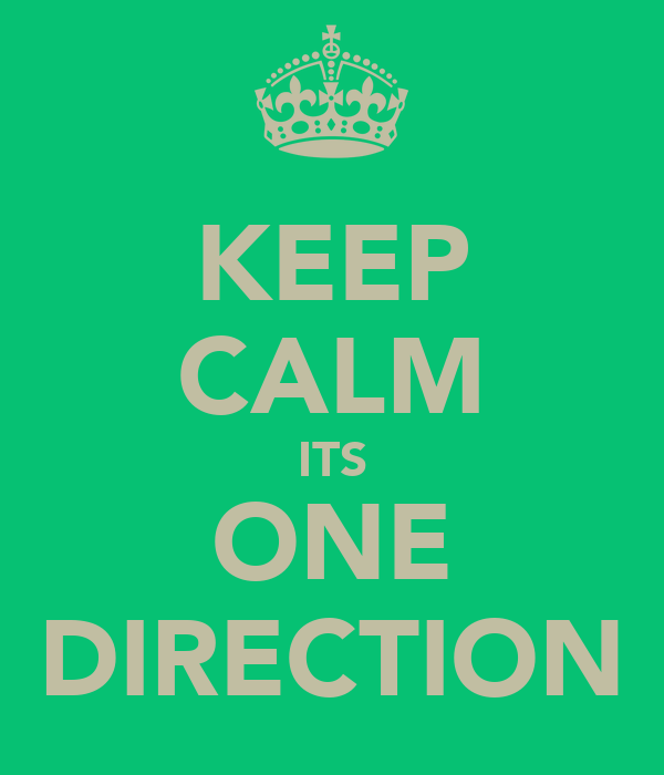 KEEP CALM ITS ONE DIRECTION