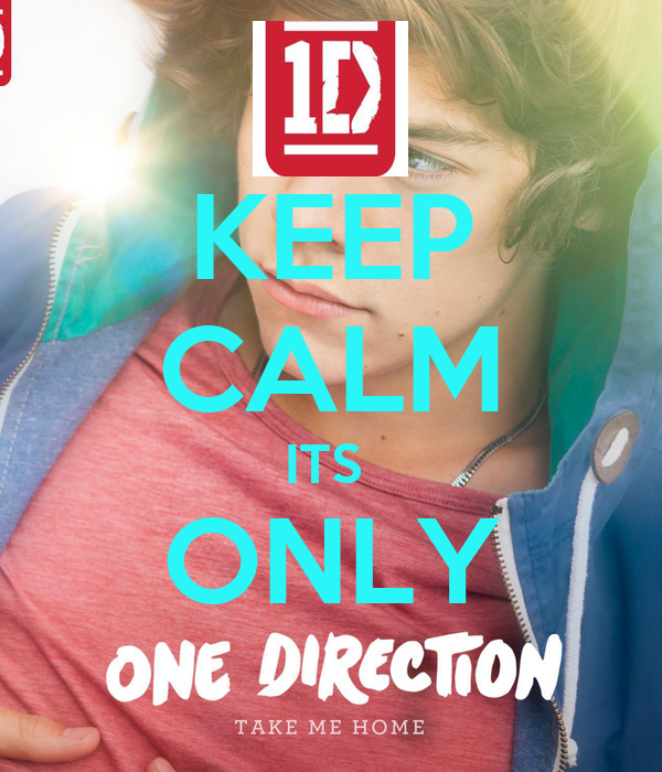 KEEP CALM ITS  ONLY