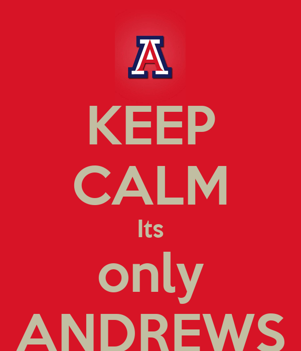 KEEP CALM Its only ANDREWS
