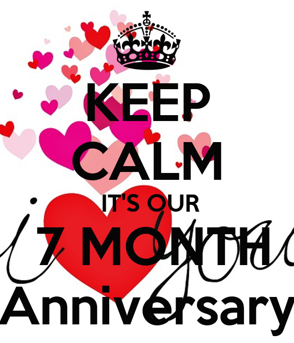 keep calm it s our 7 month anniversary poster jose keep calm o matic