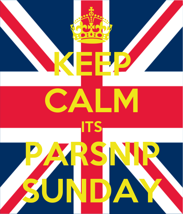 KEEP CALM ITS PARSNIP SUNDAY
