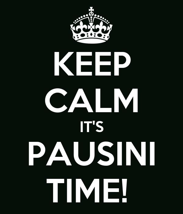 KEEP CALM IT'S PAUSINI TIME!