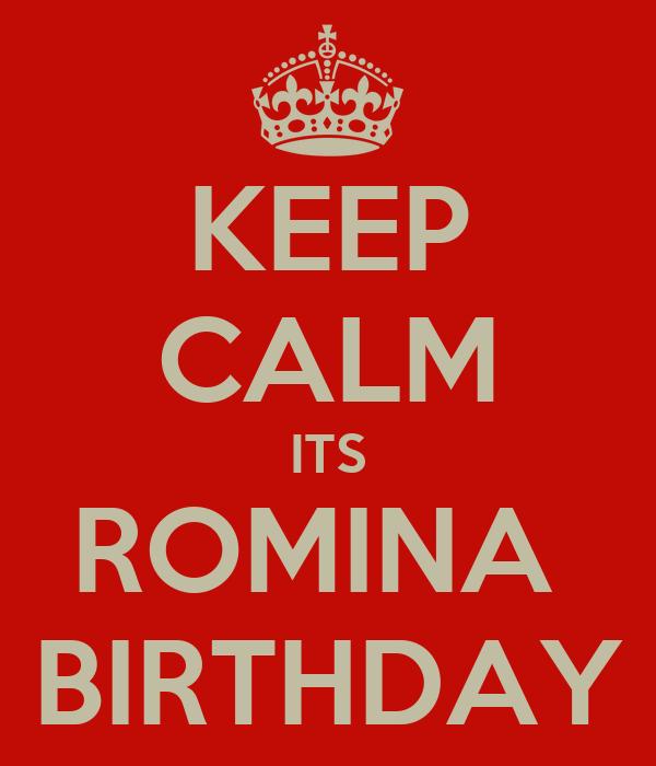 KEEP CALM ITS ROMINA  BIRTHDAY