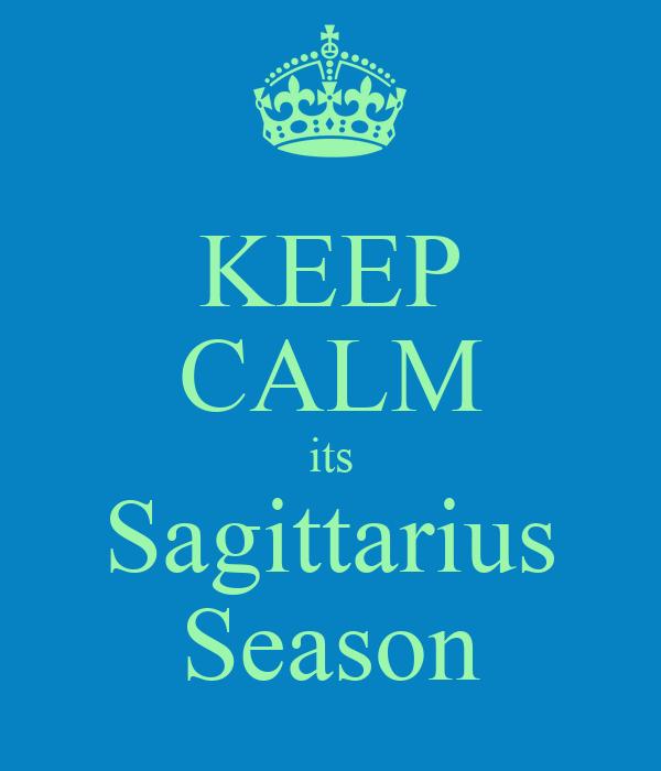 KEEP CALM its Sagittarius Season