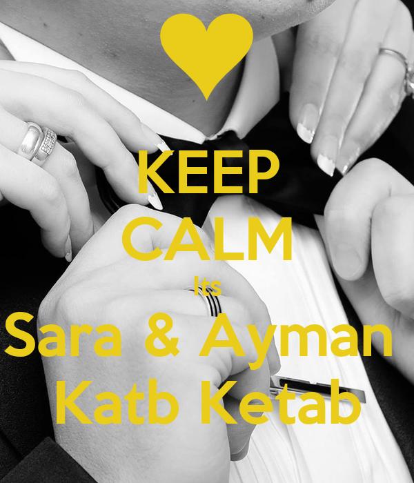 KEEP CALM Its Sara & Ayman  Katb Ketab