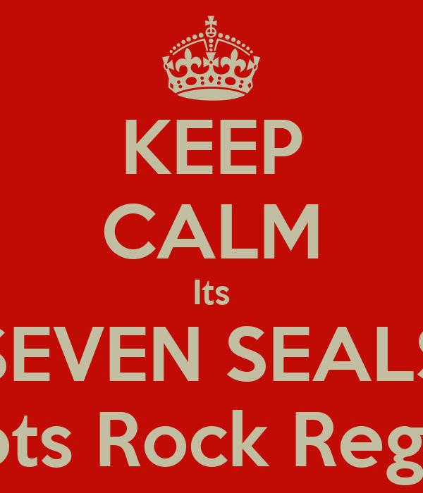 KEEP CALM Its SEVEN SEALS Roots Rock Reggae