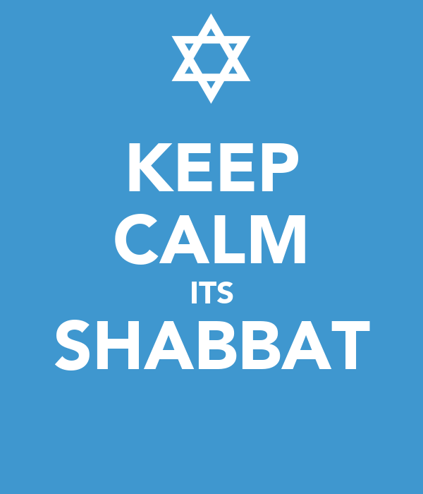 KEEP CALM ITS SHABBAT