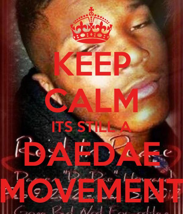 KEEP CALM ITS STILL A DAEDAE MOVEMENT
