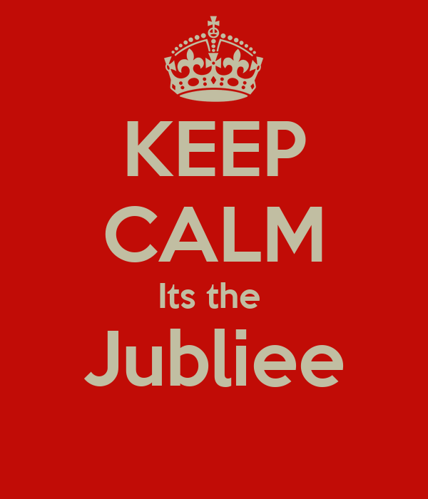 KEEP CALM Its the  Jubliee