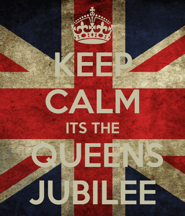 KEEP CALM ITS THE  QUEENS JUBILEE