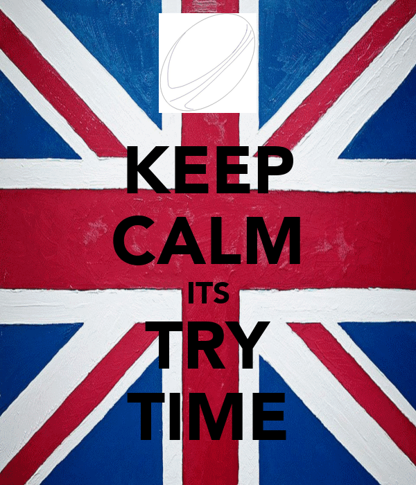 KEEP CALM ITS TRY TIME