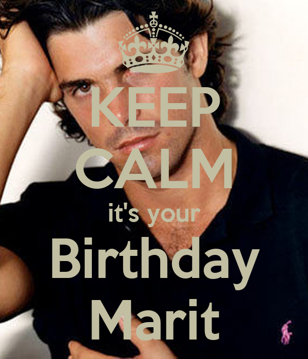 KEEP CALM it's your Birthday Marit