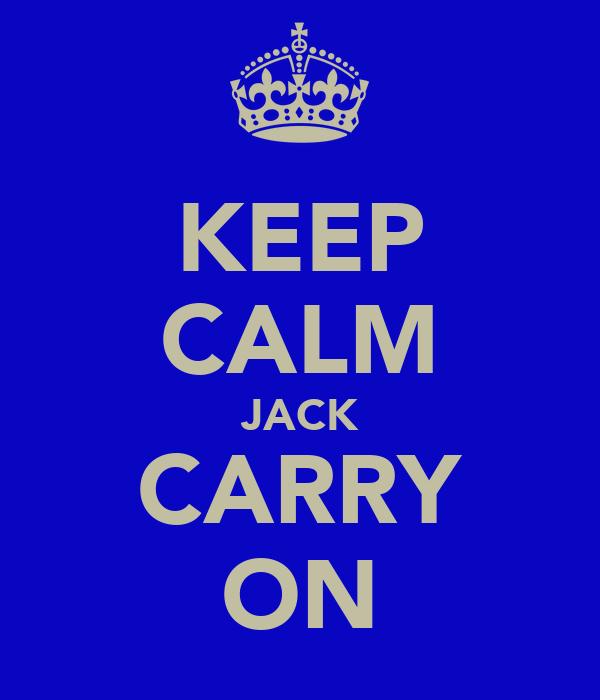 KEEP CALM JACK CARRY ON