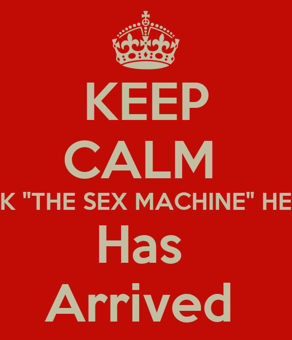 "KEEP CALM  JACK ""THE SEX MACHINE"" HEALY Has  Arrived"