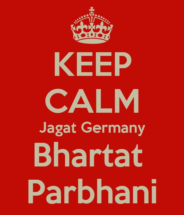 KEEP CALM Jagat Germany Bhartat  Parbhani