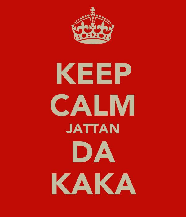 KEEP CALM JATTAN DA KAKA