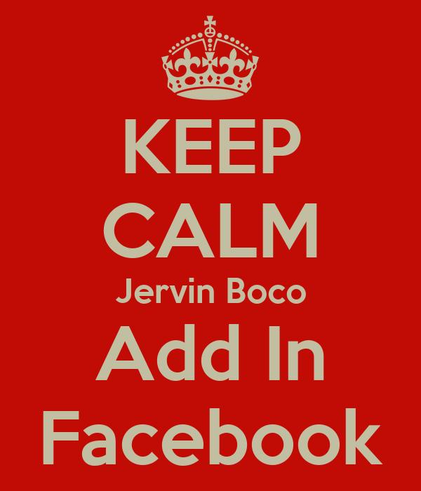 KEEP CALM Jervin Boco Add In Facebook