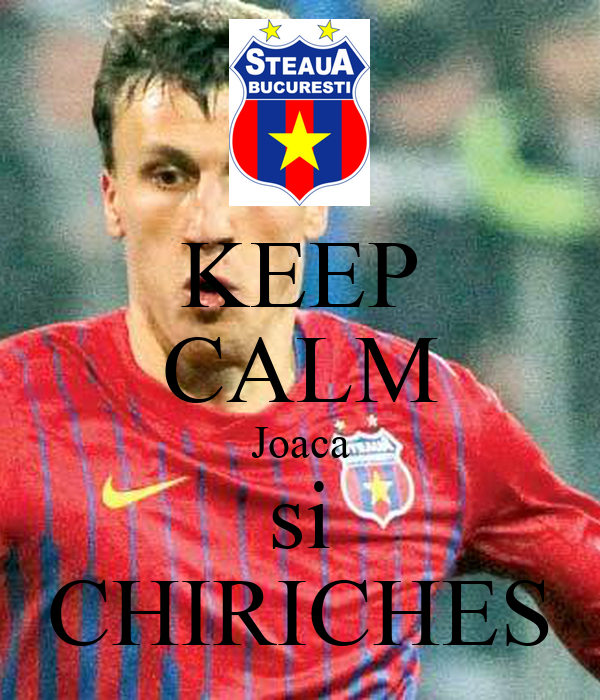 KEEP CALM Joaca si CHIRICHES