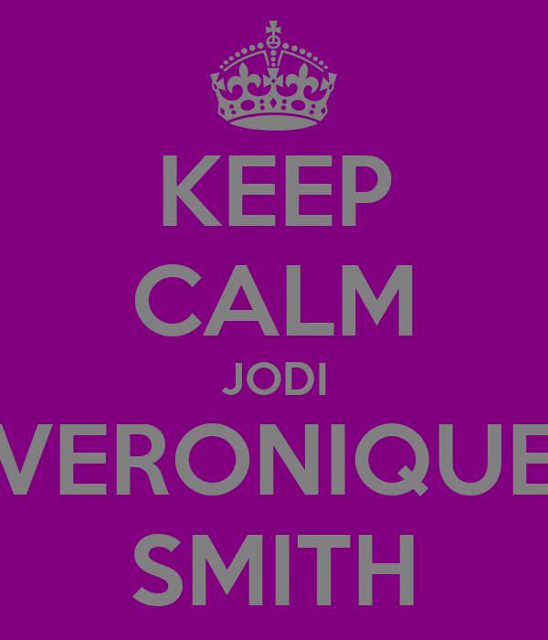 KEEP CALM JODI VERONIQUE SMITH