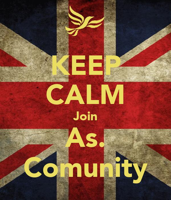 KEEP CALM Join As. Comunity