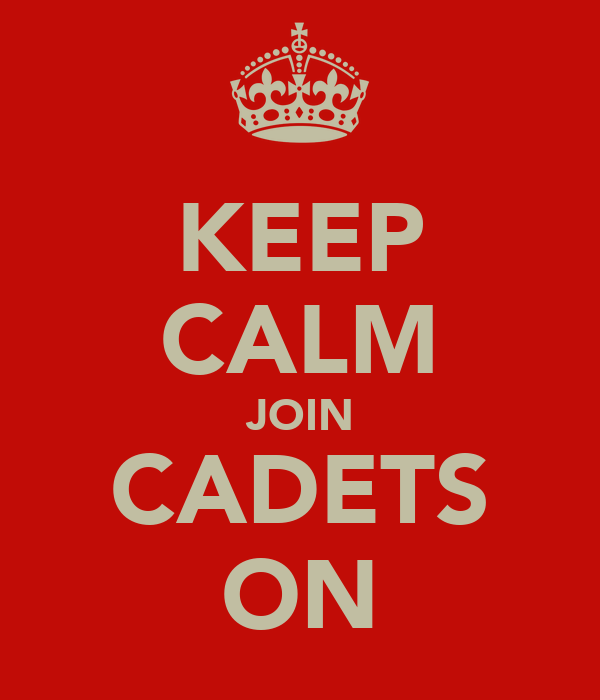 KEEP CALM JOIN CADETS ON