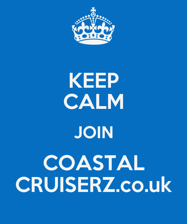 KEEP CALM JOIN COASTAL CRUISERZ.co.uk