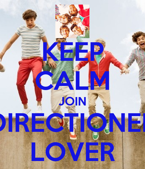 KEEP CALM JOIN DIRECTIONER LOVER
