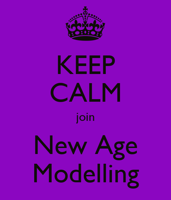 KEEP CALM join New Age Modelling