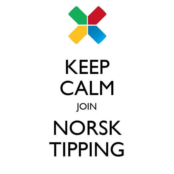 KEEP CALM JOIN NORSK TIPPING