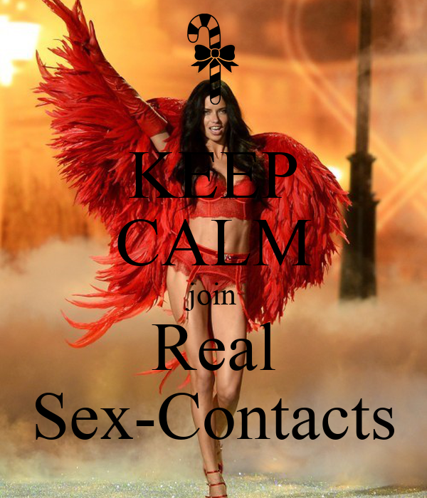 KEEP CALM join Real Sex-Contacts