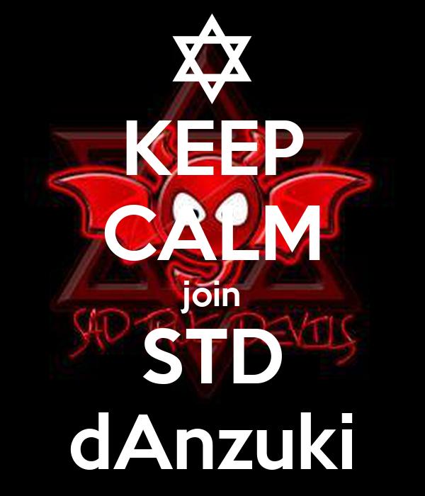 KEEP CALM join STD dAnzuki