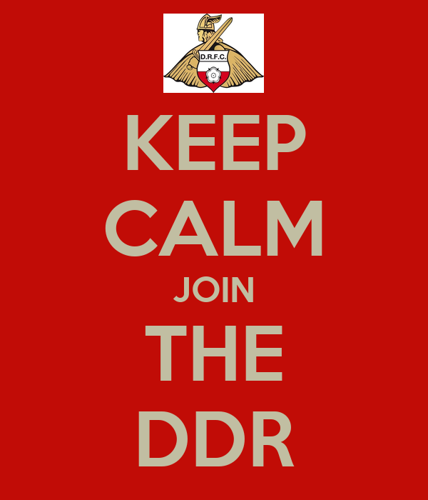KEEP CALM JOIN THE DDR