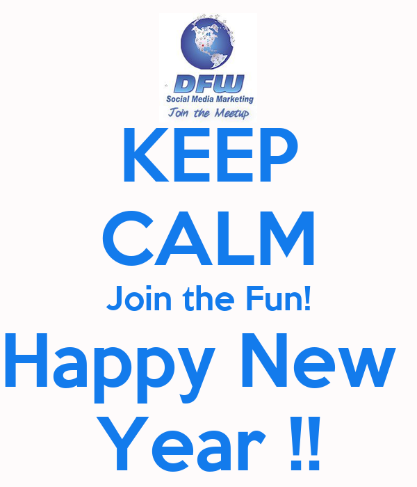 KEEP CALM Join the Fun! Happy New Year !! Poster | paulabarnes127 ...