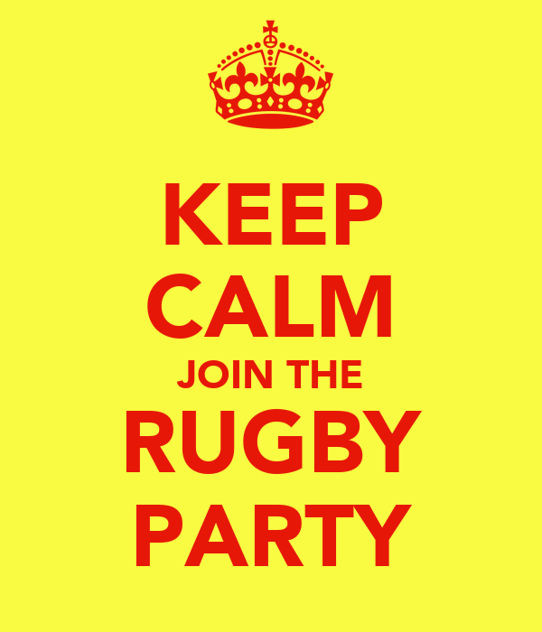 KEEP CALM JOIN THE RUGBY PARTY