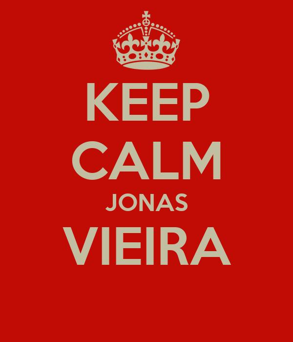 KEEP CALM JONAS VIEIRA