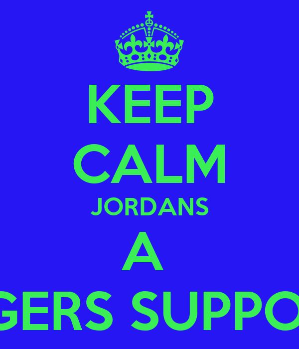 KEEP CALM JORDANS A  RANGERS SUPPORTER
