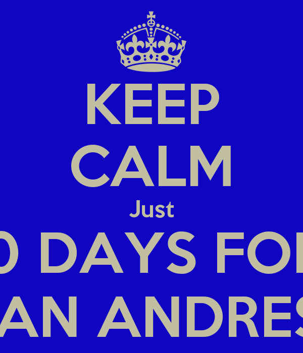 KEEP CALM Just 10 DAYS FOR  SAN ANDRES