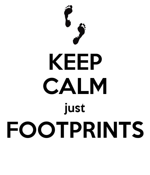 KEEP CALM just FOOTPRINTS