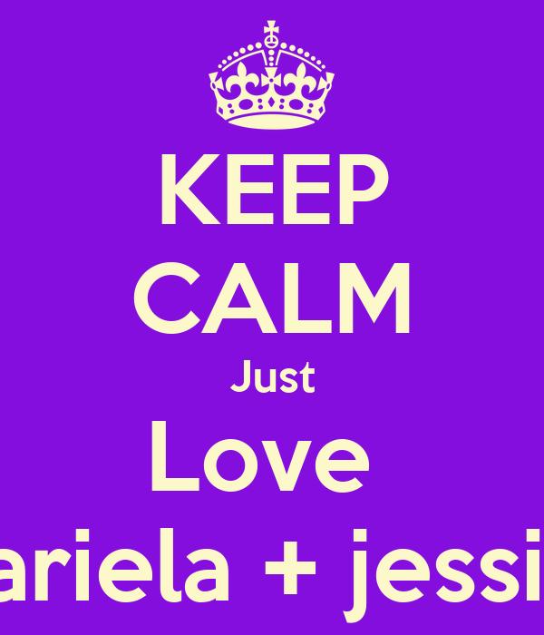 KEEP CALM Just Love  Mariela + jessica