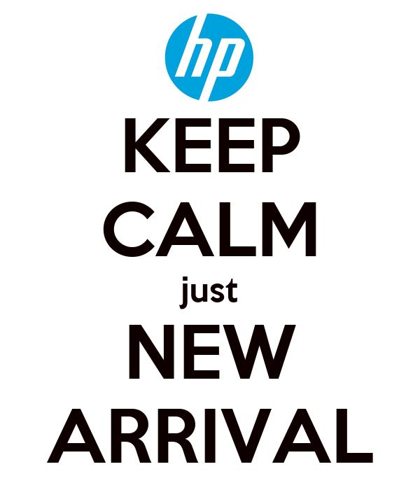 KEEP CALM just NEW ARRIVAL