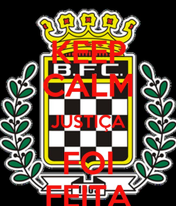 KEEP CALM JUSTIÇA FOI FEITA