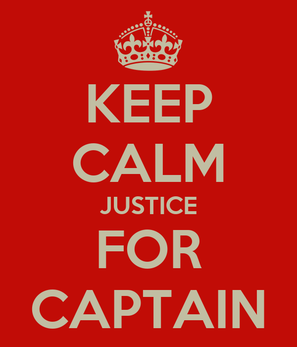 KEEP CALM JUSTICE FOR CAPTAIN