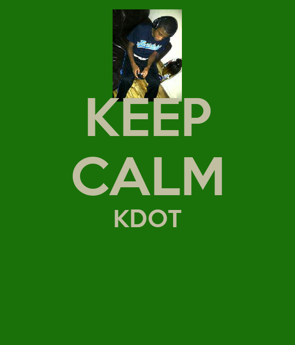 KEEP CALM KDOT