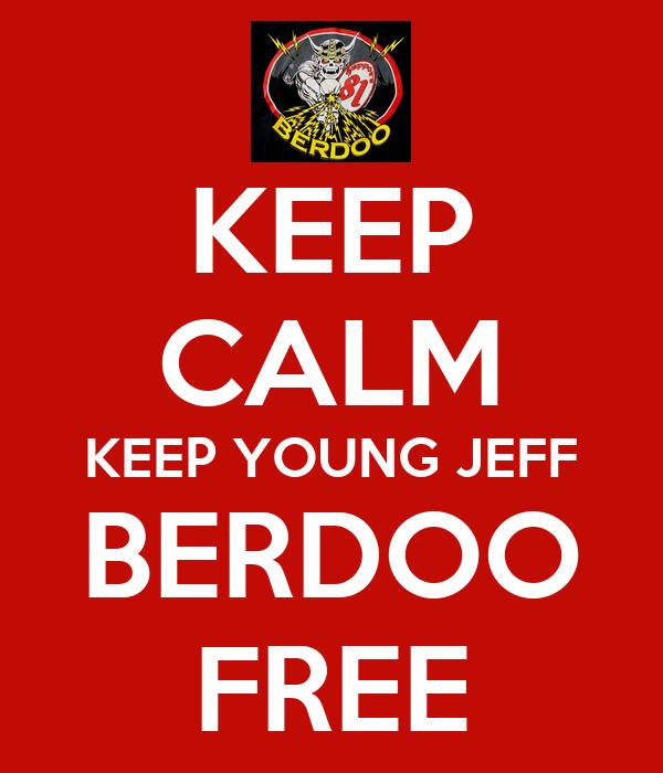 KEEP CALM KEEP YOUNG JEFF BERDOO FREE