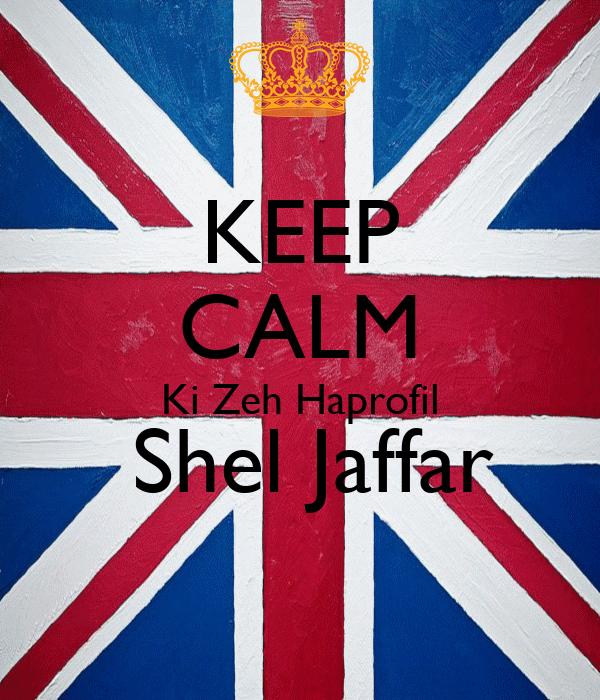 KEEP CALM Ki Zeh Haprofil  Shel Jaffar