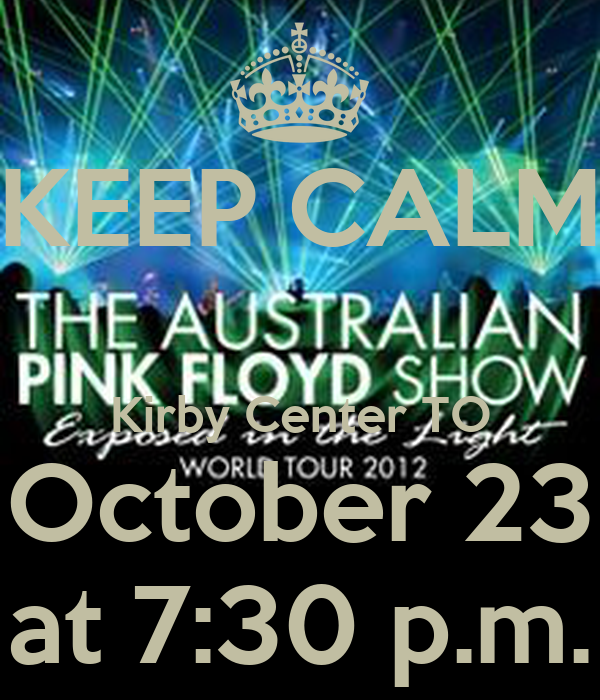 KEEP CALM  Kirby Center TO October 23  at 7:30 p.m.